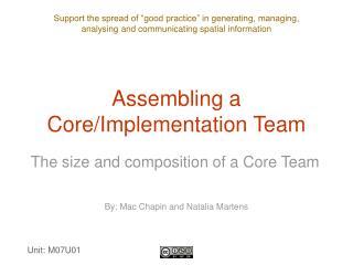 Assembling a Core/Implementation Team