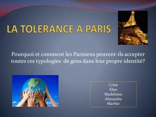 LA TOL E RANCE  A  PARIS