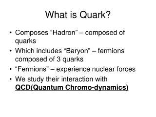What is Quark?