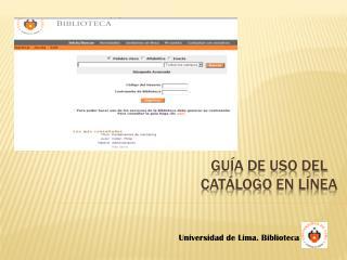 GUÍA DE  uso del catálogo en línea
