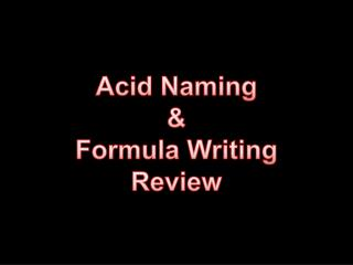 Acid Naming & Formula Writing Review