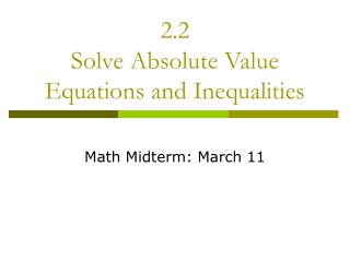 2.2 Solve Absolute Value Equations and Inequalities