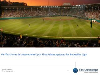Verificaciones  de  antecedentes por  First Advantage  para las Peque�as Ligas