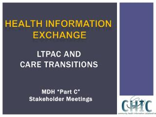 LTPAC and Care Transitions