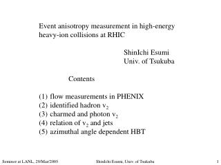 Event anisotropy measurement in high-energy  heavy-ion collisions at RHIC