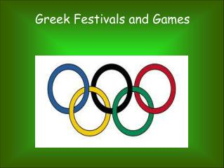 Greek Festivals and Games