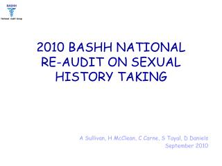 2010 BASHH NATIONAL  RE-AUDIT ON SEXUAL HISTORY TAKING