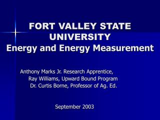 FORT VALLEY STATE UNIVERSITY Energy and Energy Measurement