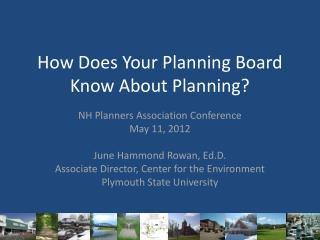 How Does Your Planning Board Know About Planning?