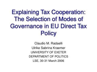 Explaining Tax Cooperation: The Selection of Modes of Governance in EU Direct Tax Policy