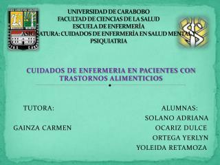 CUIDADOS DE ENFERMERIA EN PACIENTES CON TRASTORNOS ALIMENTICIOS