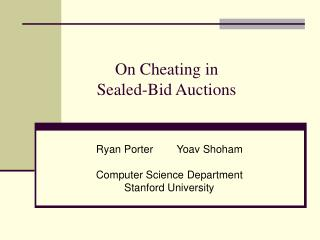 On Cheating in  Sealed-Bid Auctions