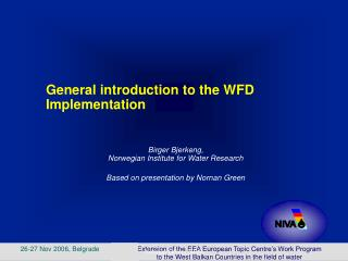 General introduction to the WFD Implementation