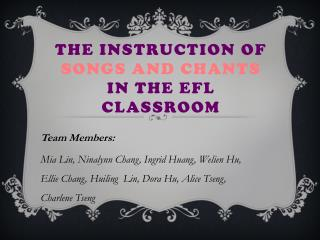 The Instruction of  Songs and Chants  in the EFL Classroom