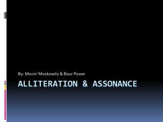 Alliteration & Assonance