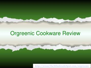 Orgreenics Bringing Green Cooking to New Heights