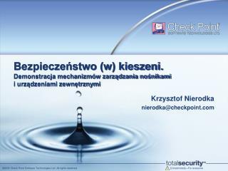 Krzysztof Nierodka nierodka@checkpoint