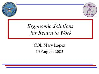 Ergonomic Solutions  for Return to Work