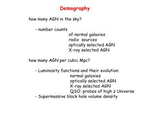 Demography how many AGN in the sky?      - number counts