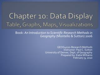 Chapter 10: Data Display Table, Graphs, Maps, Visualizations