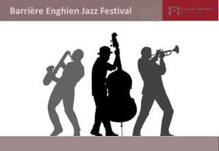 Barrière Enghien Jazz Festival