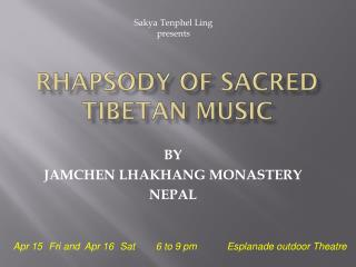 Rhapsody of Sacred TIBETAN Music