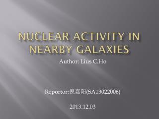 Nuclear activity in Nearby galaxies