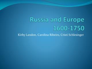 Russia and Europe 1600-1750