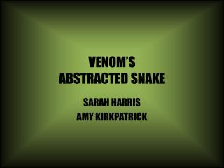 VENOM'S ABSTRACTED SNAKE