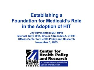 "Medicaid, HIT, and the ""Safety Net"""