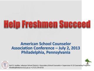 Help Freshmen Succeed