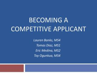 Becoming a  Competitive Applicant