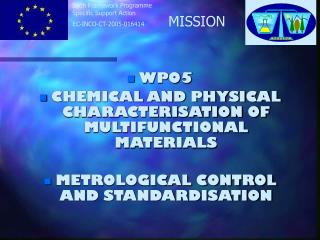 WP05 CHEMICAL AND PHYSICAL CHARACTERISATION OF MULTIFUNCTIONAL MATERIALS