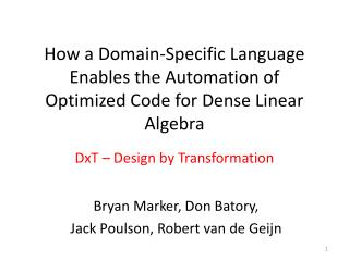 How a Domain-Specific Language Enables the Automation of Optimized Code for Dense Linear Algebra