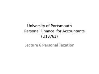 University of Portsmouth 	Personal Finance  for Accountants (U13763)