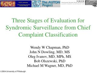 Three Stages of Evaluation for Syndromic Surveillance from Chief Complaint Classification