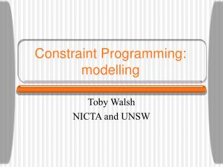 Constraint Programming: modelling