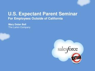 U.S. Expectant Parent Seminar For Employees Outside of California