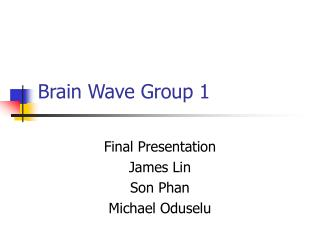 Brain Wave Group 1