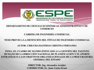 DEPARTAMENTO  DE CIENCIAS ECONÓMICAS ADMINISTRATIVAS Y DE COMERCIO CARRERA DE INGENIERÍA COMERCIAL