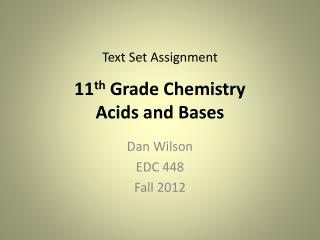 11 th  Grade Chemistry Acids and Bases