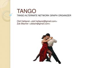 TANGO  TANGO ALTERNATE NETWORK GRAPH ORGANIZER