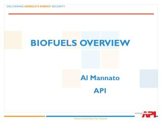 BIOFUELS OVERVIEW