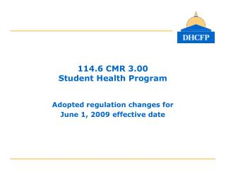 114.6 CMR 3.00 Student Health Program