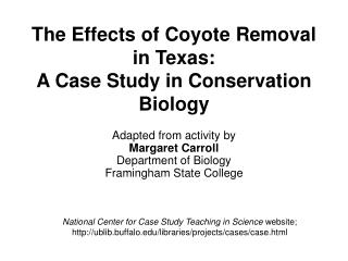 The Effects of Coyote Removal in Texas: A Case Study in Conservation Biology