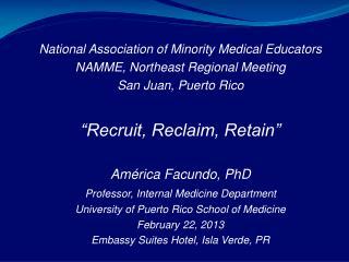 National Association of Minority Medical Educators NAMME, Northeast Regional Meeting