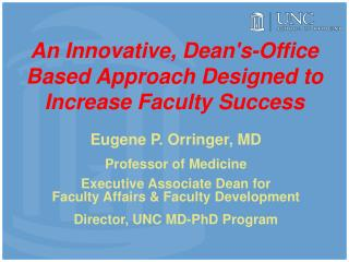 An Innovative, Deans-Office Based Approach Designed to Increase Faculty Success