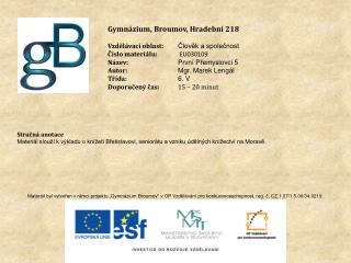 Gymnázium, Broumov, Hradební 218 Vzdělávací oblast: Člověk a společnost Číslo materiálu: EU030109