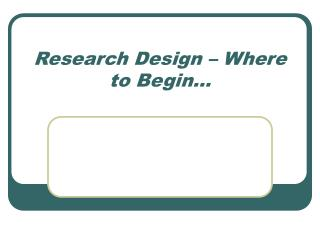 Research Design – Where to Begin…