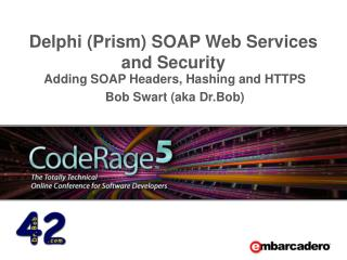 Delphi (Prism) SOAP Web Services and Security